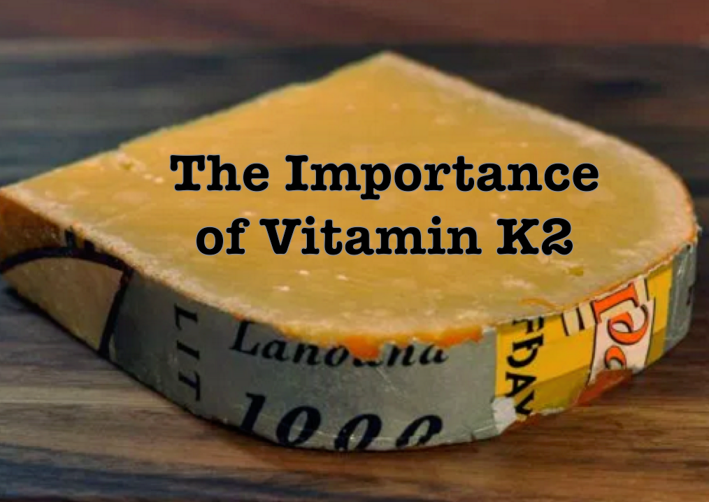 Protect your Bones, Teeth and Heart with Vitamin K2