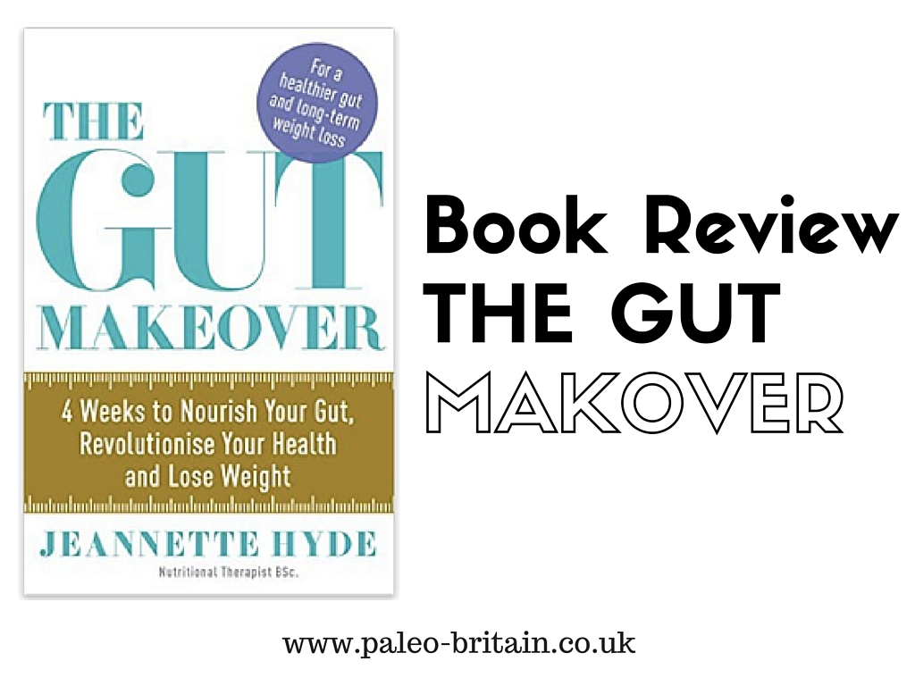 Book Review – The Gut Makeover by Jeanette Hyde