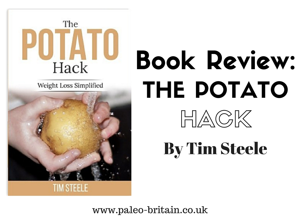 Book Review – The Potato Hack: Weight Loss Simplified