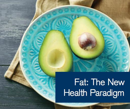 Fat The New Health Paradigm