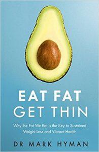 Eat Fat Get Thin Mark Hyman