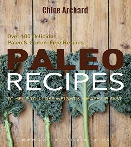Paleo Recipes Chloe Archard