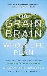 Grain Brain Whole Life Plan