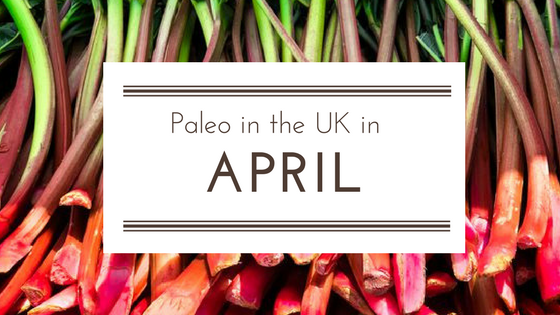 Paleo in the UK in April 2018